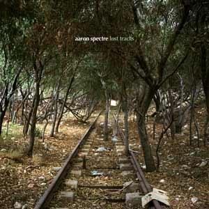 Aaron Spectre - Lost Tracks