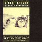 The Orb - Baghdad Batteries