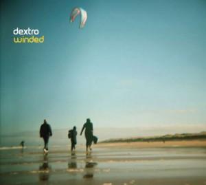 """Dextro """"Winded"""""""
