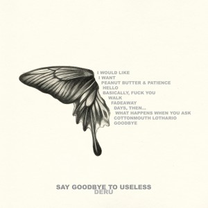 "Deru ""Say Goodbye To Useless"""