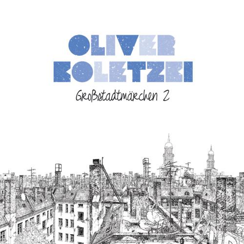 Oliver Koletzki - Großstadtmärchen 2