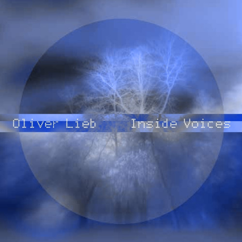 "Oliver Lieb ""Inside Voices"""